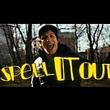 """""""Spell It Out"""""""