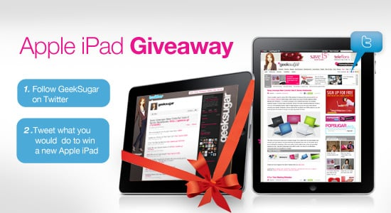 Win an Apple iPad on Twitter From GeekSugar 2010-02-03 03:47:42