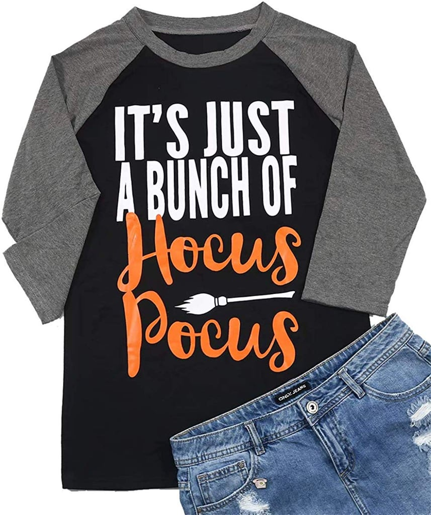 It's Just a Bunch of Hocus Pocus T Shirt