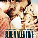 Blue Valentine DVD ($7, originally $15)
