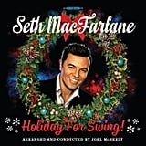 Seth MacFarlane, Holiday For Swing