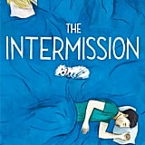 The Intermission by Elyssa Friedland, Out July 3