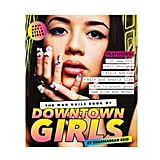 Nail art aficionados, prepare to meet your new Fall read. The Wah Nails Book of Downtown Girls ($13, available Sept 10) is chock-full of the coolest nail DIYs from the people who made it a lifestyle. But that's not all that's in there. Downtown Girls also has industry interviews, tips and tricks, and your go-to nail art shopping list. Read on, ladies! — MD