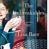 The Unbreakables by Lisa Barr