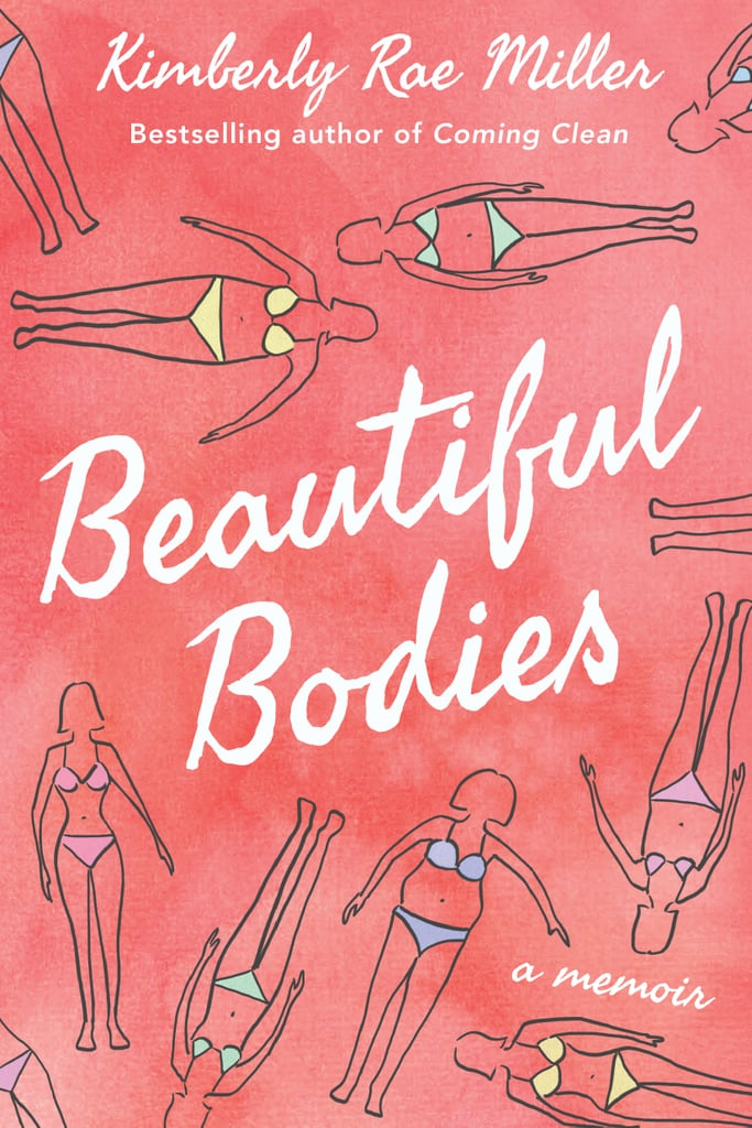 Beautiful Bodies by Kimberly Rae Miller