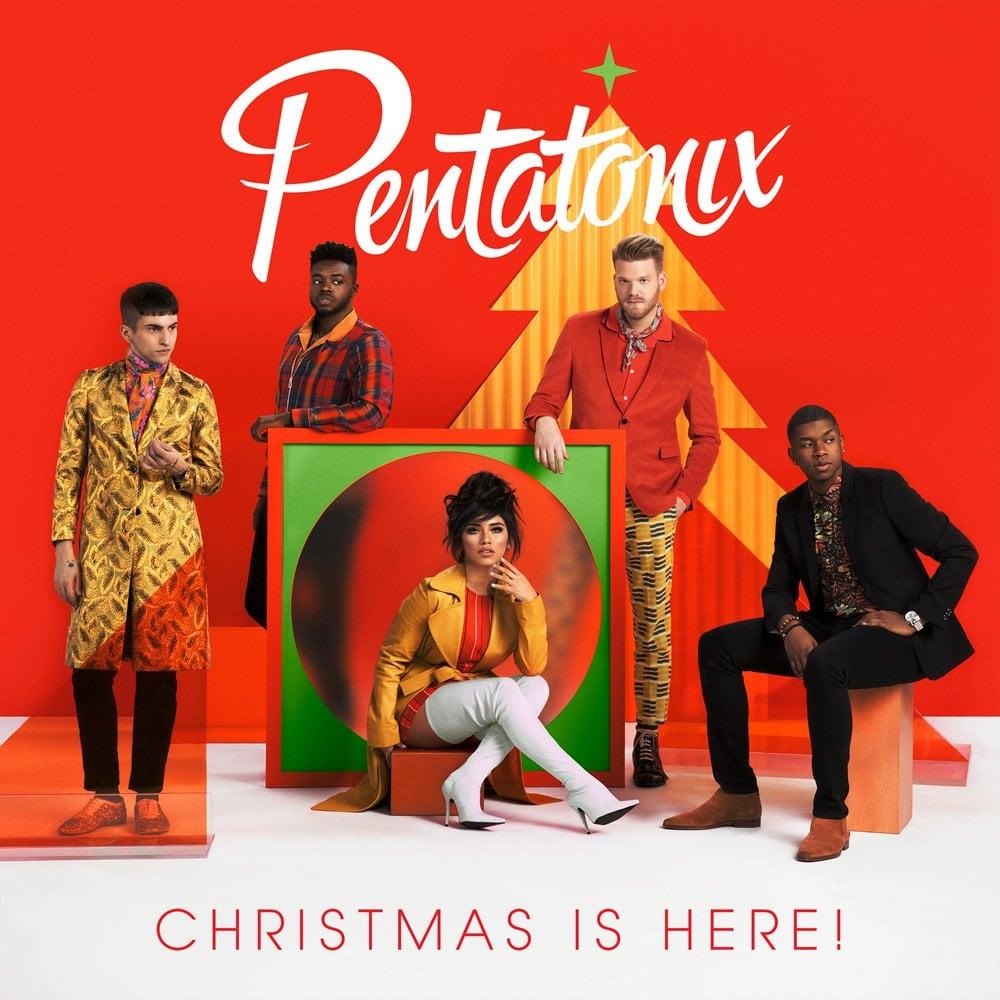 Christmas Is Here!, Pentatonix