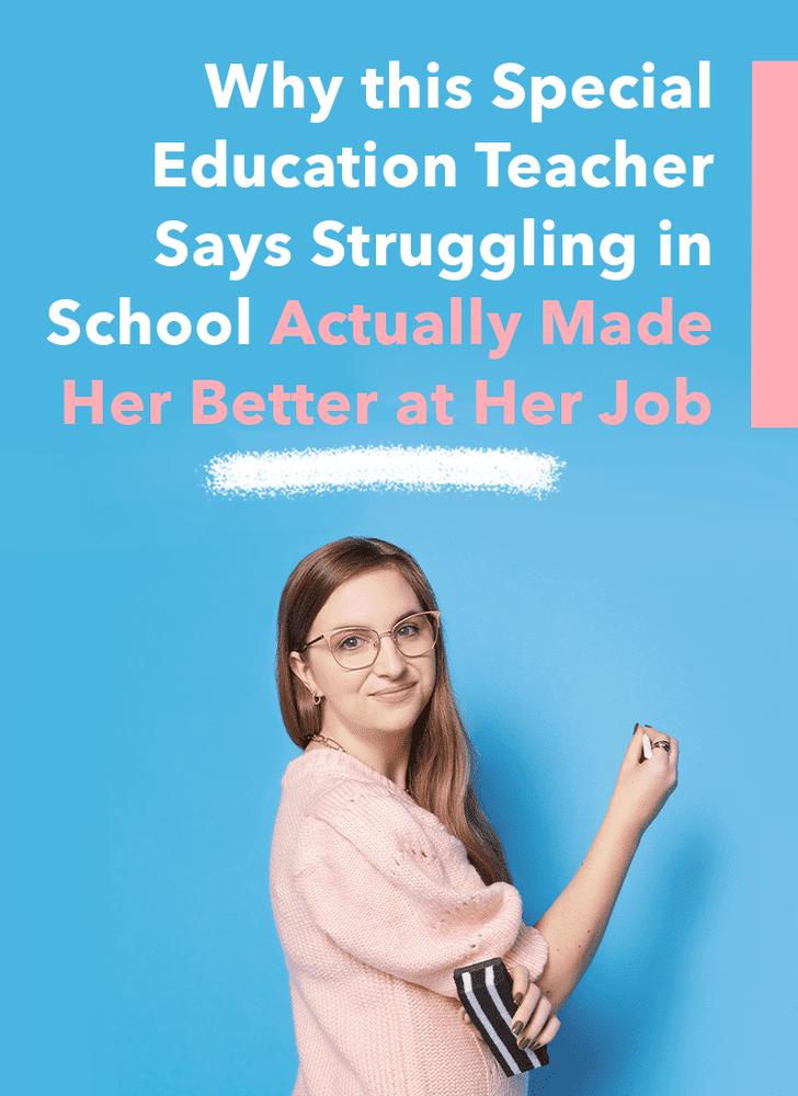 How This Special Education Teacher Found Her Calling Popsugar Smart Living