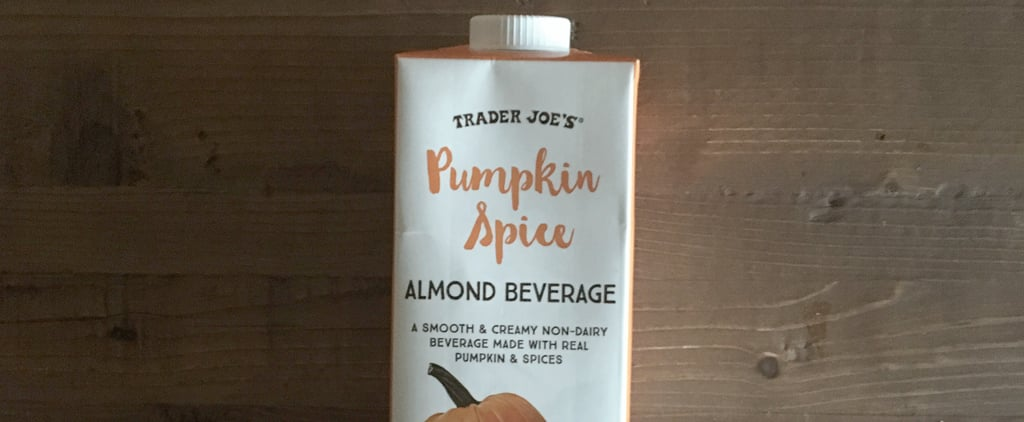 Hack Your Own PSL With Pumpkin Spice Almond Beverage From Trader Joe's