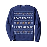 Funny Ugly Hanukkah Sweater — Love Latke Grease Sweatshirt