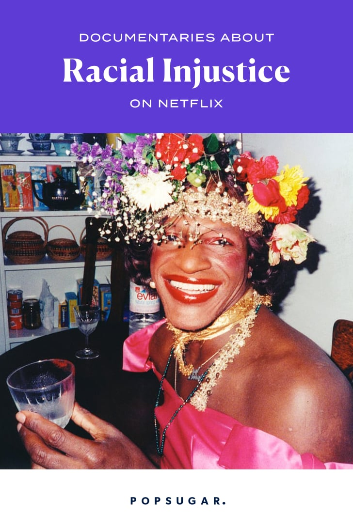 Documentaries About Racial Justice on Netflix