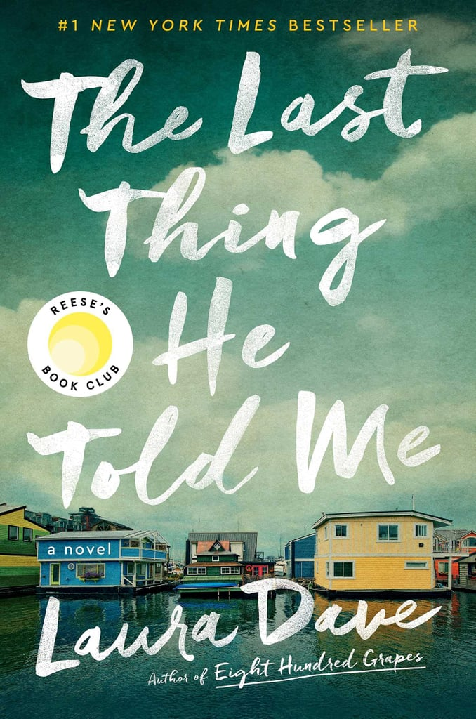 Books Like The Last Thing He Told Me By Laura Dave