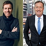 January: Ewan McGregor vs. Piers Morgan