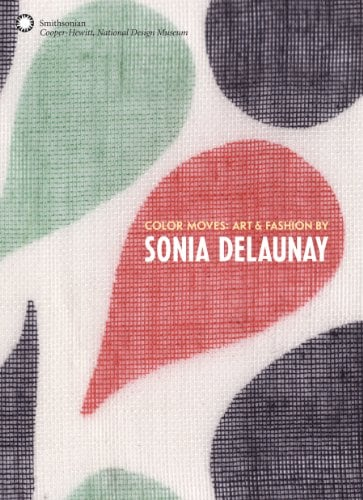 Color Moves: Art & Fashion by Sonia Delaunay by Petra Timmer and Matteo de Leeuw-de Monti   Based on the Cooper-Hewitt Design Museum's current exhibition of the fashion work of early modern artist Sonia Delaunay, this book features over 300 paintings, textiles, garments, and drawings produced over the course of three decades. Though created over half-a-century ago, Delaunay's graphic textiles filled with stunning color combinations feel perfectly at home with this season's vivid mood — a testament to the true timelessness of Delaunay's work.   Strand Books, $35