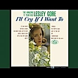 """Just Let Me Cry"" by Lesley Gore"