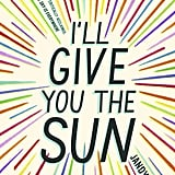 I'll Give You the Sun by Jandy Nelson, ages 14+