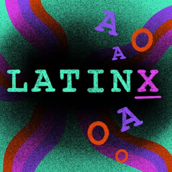 When to Use Latino, Latina, or Latinx