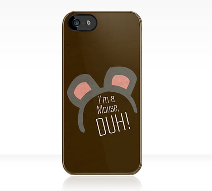 """I'm a mouse"" iPhone case ($31)"
