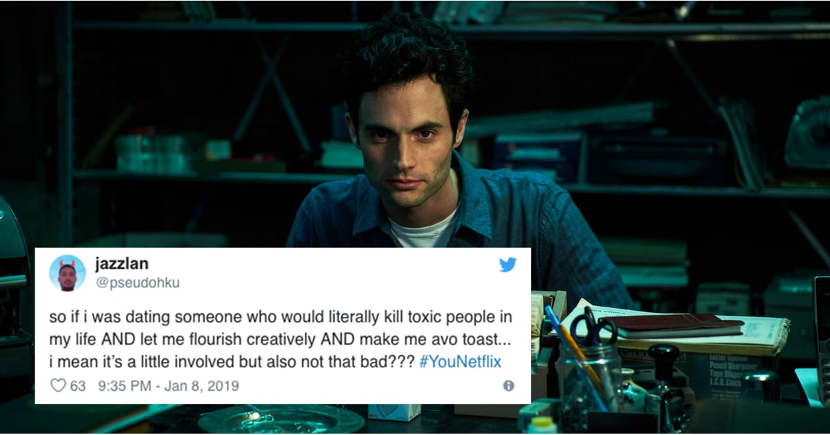 Funny Tweets And Memes About Joe From You Netflix Tv Show Popsugar