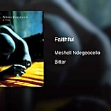 """Faithful"" by Me'Shell Ndegeocello"