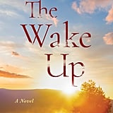 The Wake Up by Catherine Ryan Hyde, Out Dec. 5