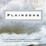 Aug. 2009 — Plainsong by Kent Haruf