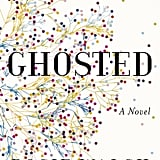 Ghosted by Rosie Walsh, Out July 24
