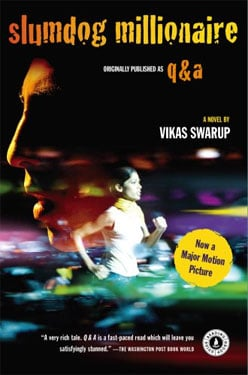 Book Club: Slumdog Millionaire, Also Known as Q&A, by Vikas Swarup 2009-03-06 07:30:40