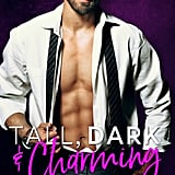 Tall, Dark & Charming, Out June 5