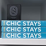 "It's a Place Where ""Chic Stays"""