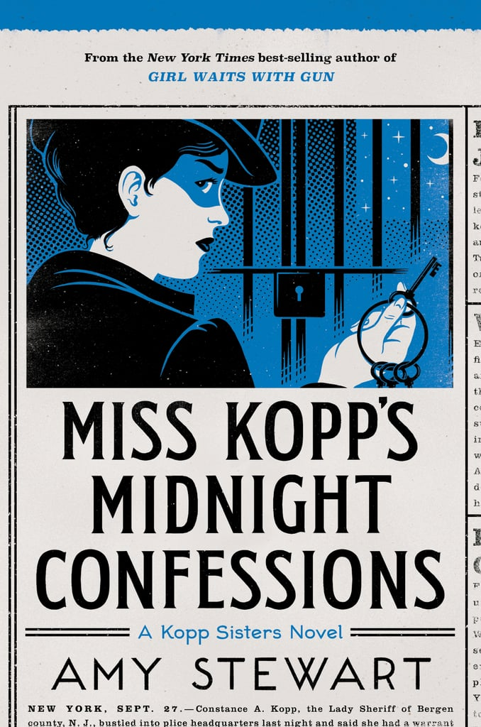 Miss Kopp's Midnight Confessions by Amy Stewart, Out Sept. 5