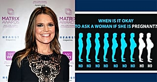 Here's When It's OK to Ask a Woman If She's Pregnant, According to Savannah Guthrie