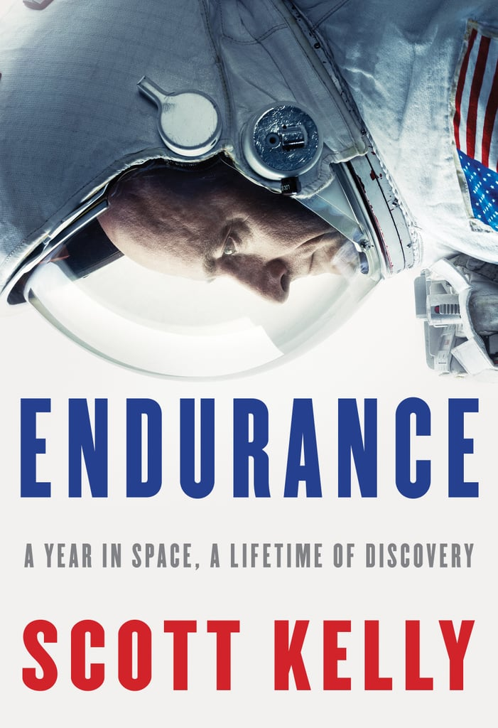 If you have a long flight ahead of you, read Endurance: A Year in Space, a Lifetime of Discovery by Scott Kelly.