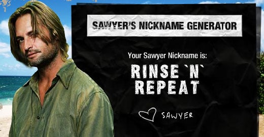 Sawyer Has a Sassy Name for You, Too, Sunshine