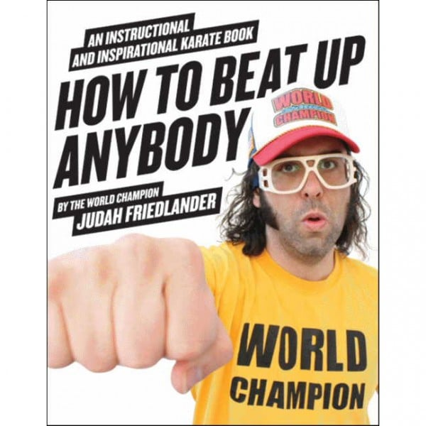 How to Beat Up Anybody: An Instructional and Inspirational Karate Book ($8)