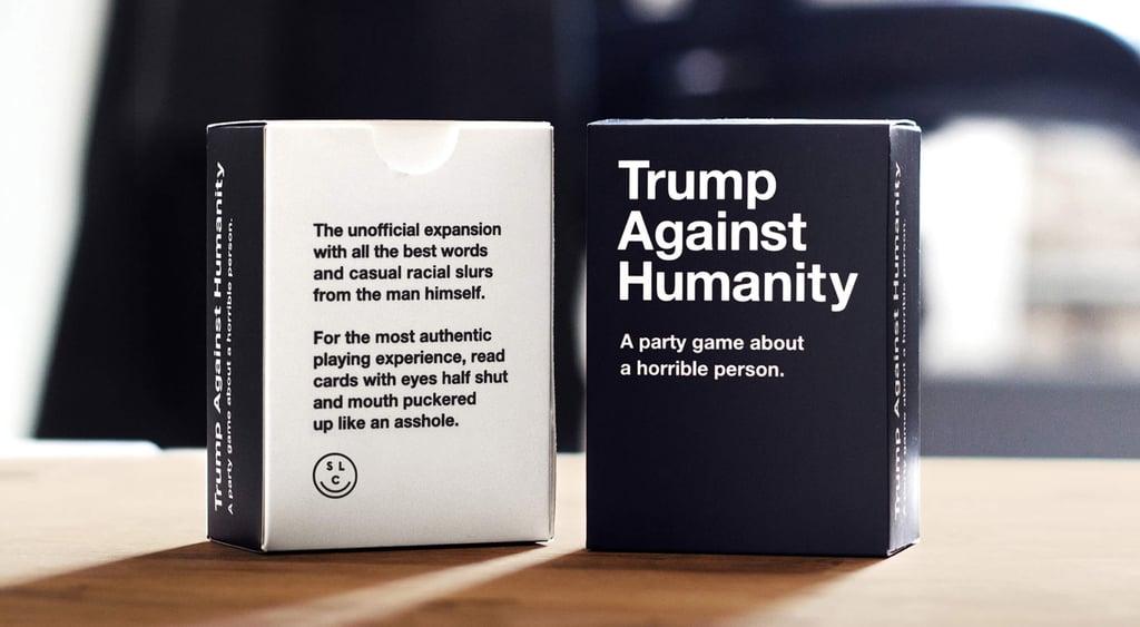 cards against humanity donald version popsugar news