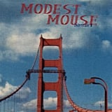 """Sleepwalkin'"" by Modest Mouse"