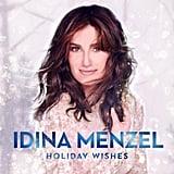 Idina Menzel, Holiday Wishes