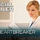 Watch the trailer for Heartbreaker