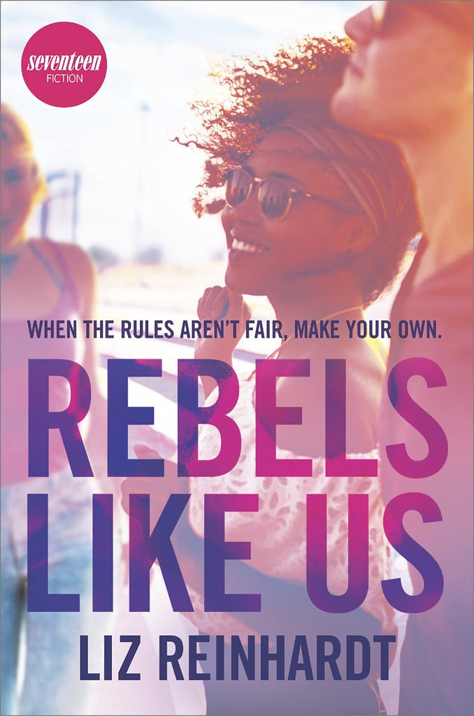 Rebels Like Us by Liz Reinhardt