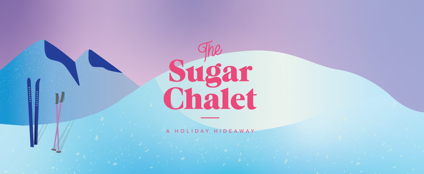 You're Invited to The Sugar Chalet