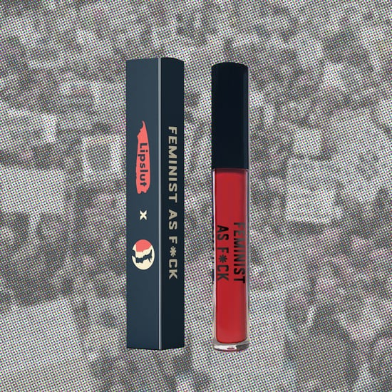 Lipslut Women's March Feminist as F*ck Lipstick