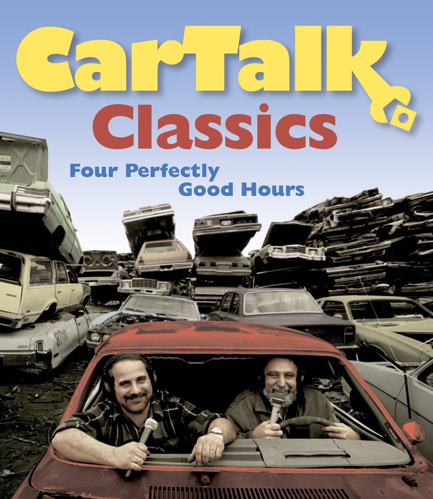 If your father's a die-hard NPR fan, he'll light up when he opens Car Talk Classics: Four Perfectly Good Hours ($30).