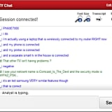 """""""An awkward moment with Comcast online tech support..."""""""