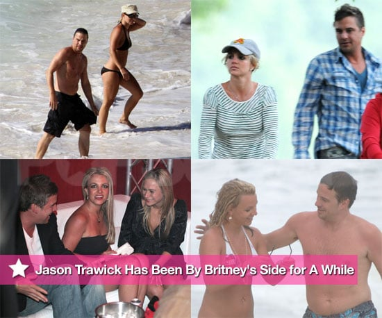 Jason Trawick Has Been By Britney's Side For A While
