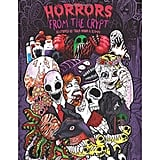 Horrors from the Crypt: An Outstanding Illustrated Doodle Nightmares Coloring Book ($4)