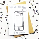 You Are the Buzz to My iPhone ($4)