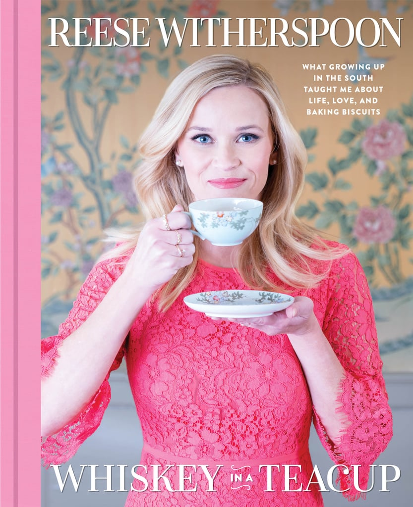 Whiskey in a Teacup by Reese Witherspoon, out Sept. 18