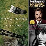 For those who are hoping to curl up with some brand-new fiction this Winter, POPSUGAR Entertainment has you covered. We're looking forward to exciting new titles from Anchorman 2's Ron Burgundy, The Joy Luck Club's Amy Tan, and Ronald Frame, who takes on the early life of the Charles Dickens character Miss Havisham. See all that and more with the best books coming out this month!