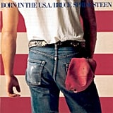 """Born in the USA"" by Bruce Springsteen"