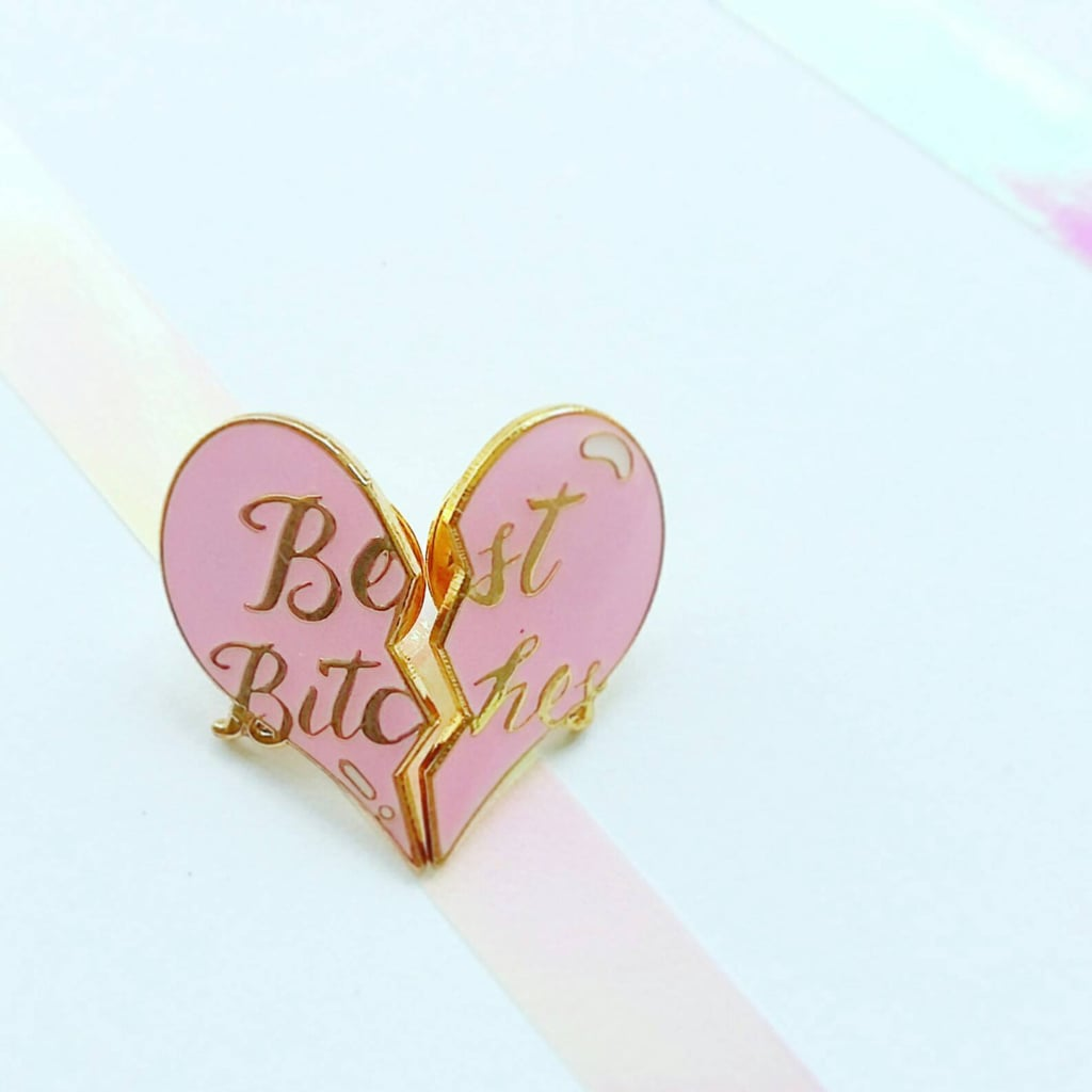 Best Bitches Pin